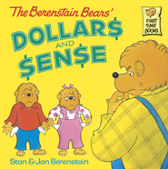 The Berenstain Bears' Dollars and Sense - eBook  -     By: Stan Berenstain, Jan Berenstain