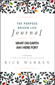 Purpose Driven Life Journal  -              By: Rick Warren