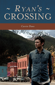 Ryan's Crossing - eBook  -     By: Carrie Daws