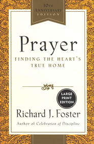 Prayer, Large-Print  -     By: Richard J. Foster