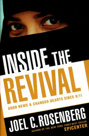 Inside the Revival: Good News since 9/11, Booklet  -     By: Joel C. Rosenberg