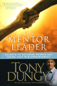 The Mentor Leader  -     By: Tony Dungy, Nathan Whitaker