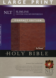 NLT Slimline Reference Bible, Large Print Compact TuTone Leatherlike Brown/Tan  -