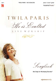 He Is Exalted   -     By: Twila Paris