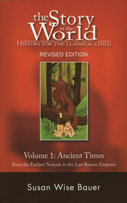 Story of the World Vol. 1: Ancient Times, Revised, Softcover   -              By: Susan Wise Bauer