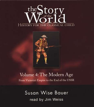 Audio CD Set Vol 4: The Modern Age, Story of the World   -     By: Susan Wise Bauer