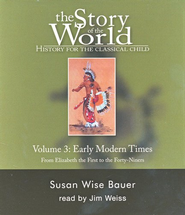 Story of the World, Vol. 3: Early Modern Times Audio CD Set   -     Narrated By: Jim Weiss     By: Susan Wise Bauer