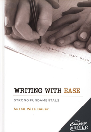 Writing with Ease: Strong Fundamentals   -     By: Susan Wise Bauer