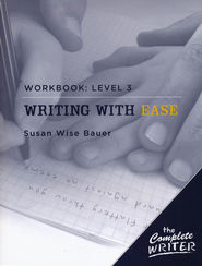Writing with Ease Level 3 Workbook   -              By: Susan Wise Bauer