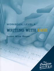 Writing with Ease Level 4 Workbook   -     By: Susan Wise Bauer