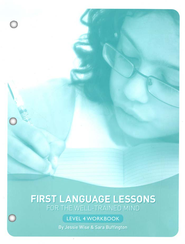 First Language Lessons for the Well-Trained Mind Level 4 Student Workbook  -     By: Jessie Wise