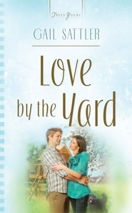 Love By The Yard - eBook  -     By: Gail Sattler