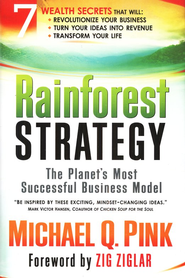 Rainforest Strategy: The Planet's Most Successful Business Model - eBook  -     By: Michael Pink