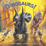 Dinosaurs! - eBook  -     By: Dr. Robert T. Bakker     Illustrated By: Luis Rey