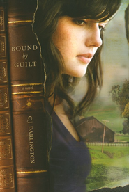 Bound by Guilt  -              By: C.J. Darlington