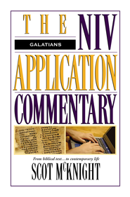 Galatians: NIV Application Commentary [NIVAC] -eBook  -     By: Scot McKnight