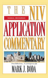 Haggai & Zechariah: NIV Application Commentary [NIVAC] -eBook  -     By: Mark J. Boda
