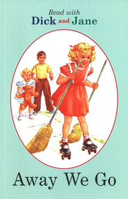 Read with Dick and Jane, Away We Go, Volume 7   -     By: Scott Forsman