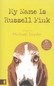 My Name Is Russell Fink - eBook  -     By: Michael Snyder