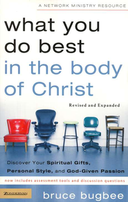 What You Do Best in the Body of Christ: Discover Your Spiritual Gifts, Personal Style, and God-Given Passion / New edition - eBook  -     By: Bruce Bugbee