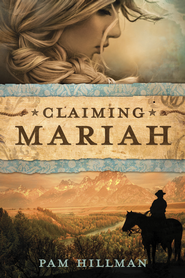 Claiming Mariah - eBook  -     By: Pam Hillman