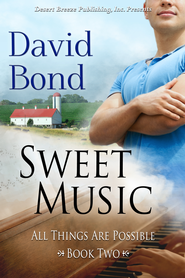 All Things Are Possible Book Two: Sweet Music - eBook  -     By: David Bond