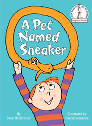 A Pet Named Sneaker - eBook  -     By: Joan Heilbroner     Illustrated By: Pascal Lemaitre