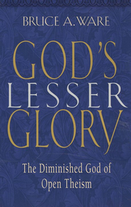 God's Lesser Glory  -     By: Bruce A. Ware