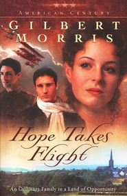 Hope Takes Flight - eBook  -     By: Gilbert Morris