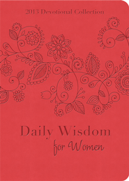 Daily Wisdom for Women: 2013 Devotional Collection - eBook  -