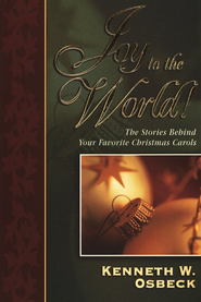 Joy To The World   -              By: Kenneth W. Osbeck