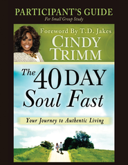 The 40 Day Soul Fast Participant's Guide - eBook  -     By: Cindy Trimm