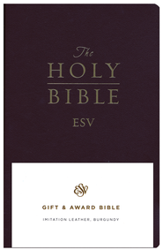 ESV Gift and Award Bible Imitation Leather, Burgundy  -