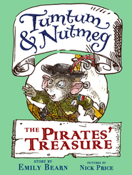 Tumtum & Nutmeg: The Pirates' Treasure / Digital original - eBook  -     By: Emily Bearn     Illustrated By: Nick Price