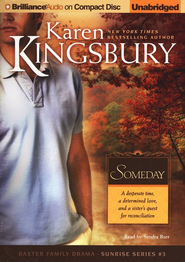 Someday, Sunrise Series #3 Audiobook on CD  -              By: Karen Kingsbury