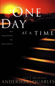 One Day At A Time: The Devotional for Overcomers   -              By: Neil T. Anderson, Mike Quarles, Julia Quarles