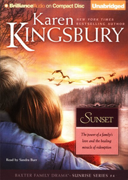 Sunset, Sunrise Series #4 Audiobook on CD  -     By: Karen Kingsbury