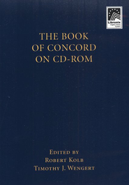 The Book of Concord on CD-ROM   -     Edited By: Robert Kolb, Timothy J. Wengert