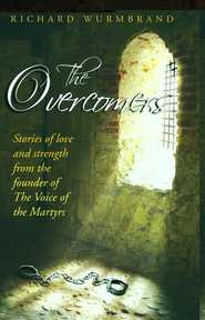 The Overcomers - eBook  -     By: Richard Wurmbrand