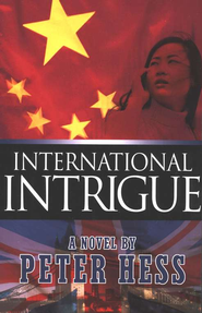 International Intrigue, Gohan Thriller Series #2   -     By: Peter Hess