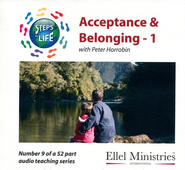 Steps to Life CD9 - Acceptance & Belonging - 1  -     By: Peter Horrobin