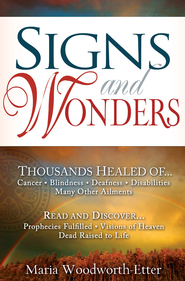 Signs & Wonders - eBook  -     By: Maria Woodworth-Etter