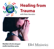 Steps to Life CD24 - Healing from Trauma  -     By: Peter Horrobin