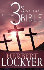 All the 3s of the Bible - eBook  -     By: Herbert Lockyer