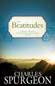 The Beatitudes - eBook  -     By: Charles H. Spurgeon
