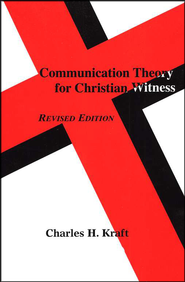 Communication Theory for Christian  Witness  -     By: Charles H. Kraft