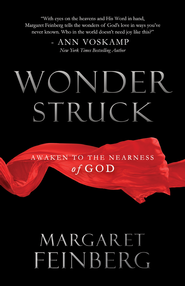 Wonderstruck: Awaken to the Nearness of God - eBook  -     By: Margaret Feinberg