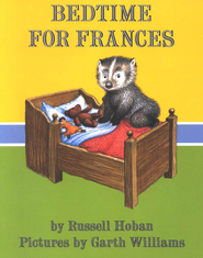 Bedtime for Frances   -              By: Russell Hoban