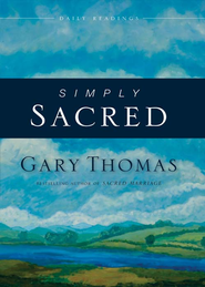 Simply Sacred: Daily Readings - eBook  -     By: Gary Thomas