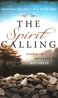The Spirit Calling: Awaken to the Sound of His Voice - eBook  -
